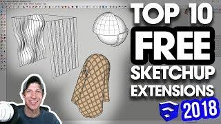 The TOP 10 FREE SketchUp Plugins of 2018!