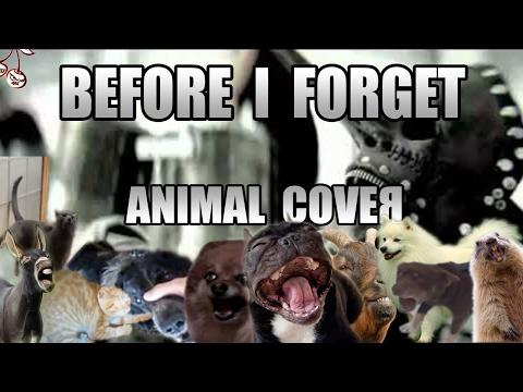 Slipknot - Before I Forget (Animal Cover)