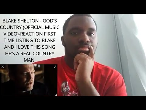 Blake Shelton - God's Country (Official Music Video)-REACTION