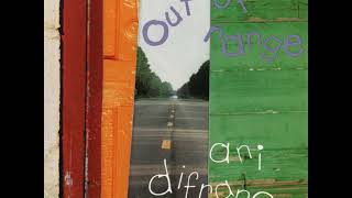 04 ◦ Ani DiFranco - Out of Range Acoustic  (Demo Length Version)