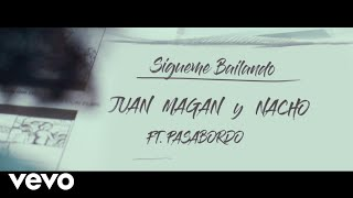 Sígueme Bailando - Juan Magan (Video)