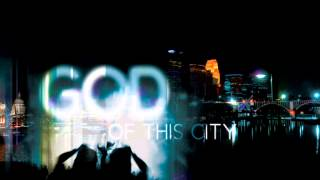 God of This City - Chris Tomlin (Hip Hop Version by J. Hand)