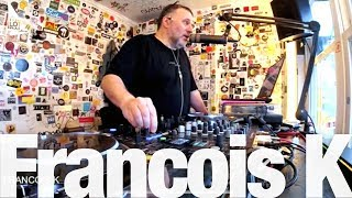 Francois K - Live @ The Lot Radio 2019