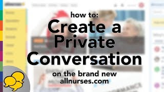 View the video Start a Private Conversation