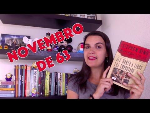 Livro: Novembro de 63 (Stephen King) | Leitora na Holanda