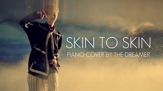 LUHAN 鹿晗 - Skin to Skin Piano Cover