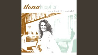 """""""One"""" Performed By Ilona Knopfler"""