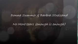 Donna Summer Barbra Streisand   No More tears enough is enough Lyrics