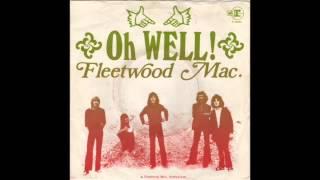 Fleetwood Mac Oh Well, Part 1