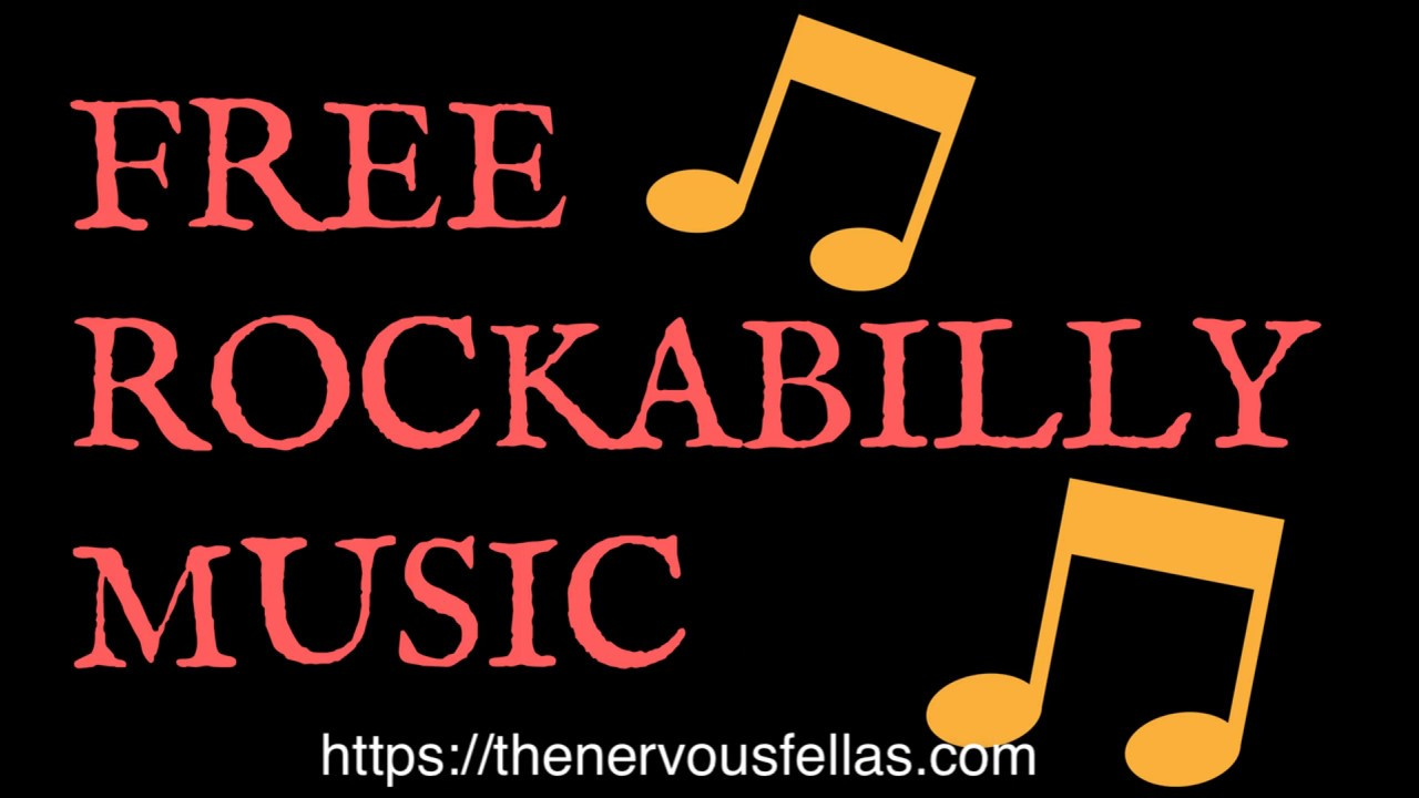 Rockabilly Music Free | The Nervous Fellas Wild Wild Baby And More