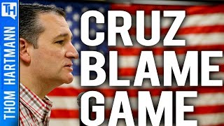 Ted Cruz's Blame Game Points Finger At All But Trump