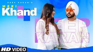 gratis download video - Meri Khand: Deep Karan (Full Song) Harris | Vicky Dhaliwal | Latest Punjabi Songs 2019