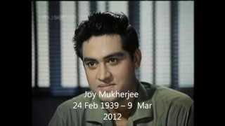 Tribute to Joy Mukherjee