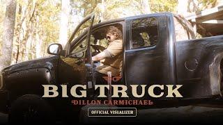 Dillon Carmichael Big Truck