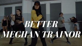 BETTER by @Meghan_Trainor | @DanaAlexaNY Jazz Funk Choreography