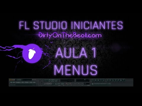 Tutorial FL Studio Iniciantes – Aula 1  Menus
