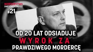 Zabił kto inny, a on odsiaduje wyrok za prawdziwego sprawcę | MORDERSTWO (NIE)DOSKONAŁE #21