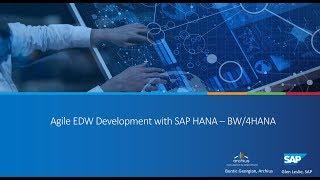 Webinar - Agile EDW Development with SAP HANA - BW/4HANA