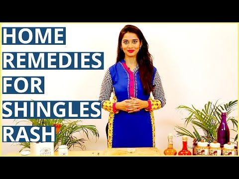 Video 3 Ayurvedic Home Remedies For  SHINGLES RASH TREATMENTS