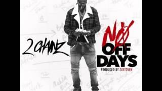 2 Chainz - No Off Days (Prod By Zaytoven)
