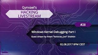 Hacking Livestream #28: Windows Kernel Debugging Part I
