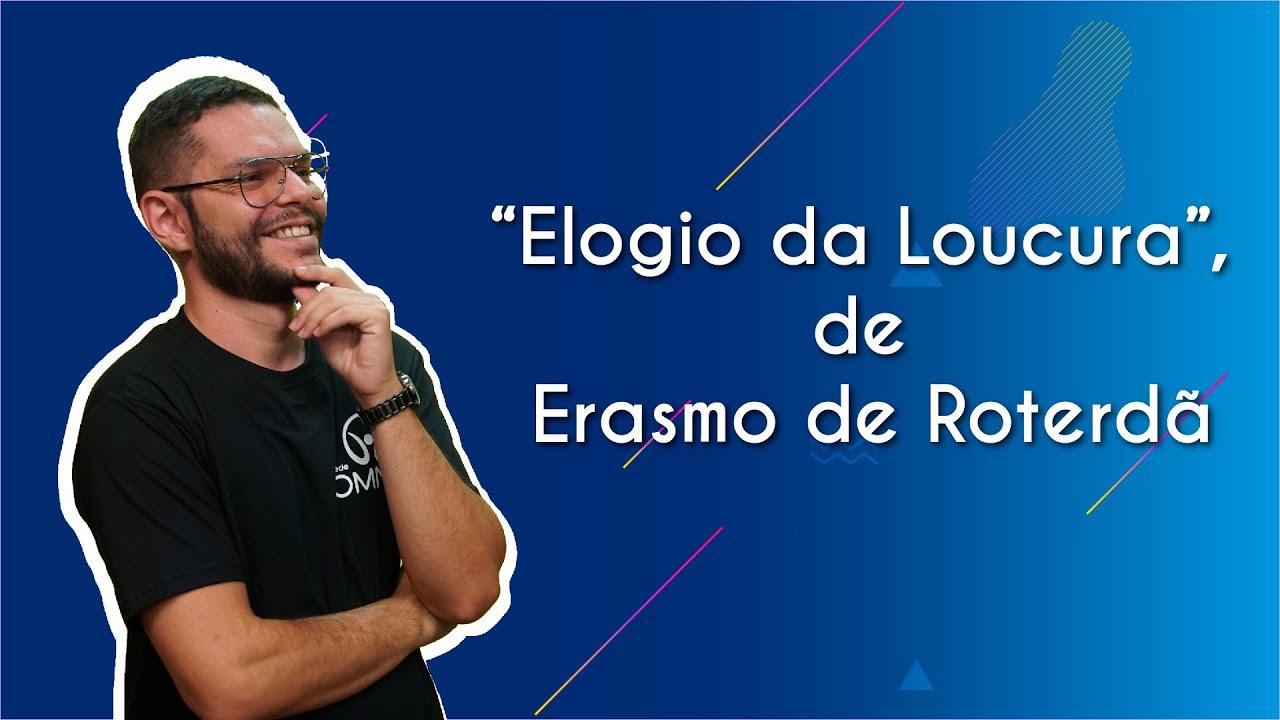 """""""Elogio da Loucura"""", de Erasmo de Roterdã"""