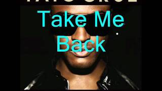 Taio Cruz - Take Me Back