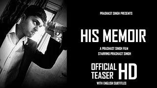 Trailer of His Memoir (2019)