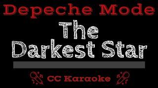 Depeche Mode   The Darkest Star CC Karaoke Instrumental