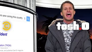 Tosh.0 - Is It Racist? - Google