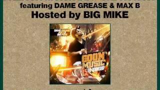 Max B - Goon Muzik (We Run NY) ft. French & Dame Grease