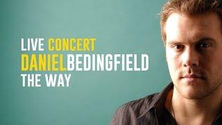Daniel Bedingfield - The Way (Live Concert)
