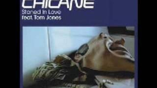 Chicane Ft Tom Jones Stoned in Love