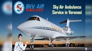 Choose Air Ambulance from Bhopal with World-Level Medical Machinery