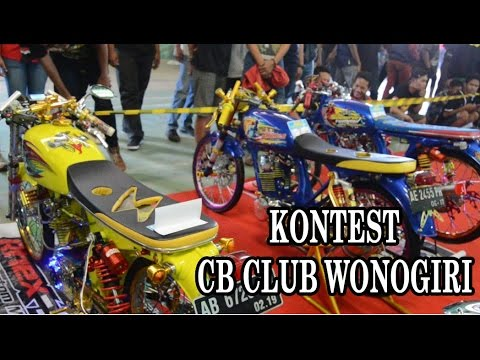"KONTES MODIFIKASI "" CB CLUB WONOGIRI "" Mp3"