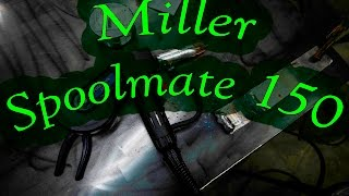 Miller Spoolmate 150 Unboxing and Setup
