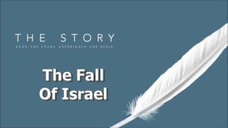 The Story - Fall of Israel