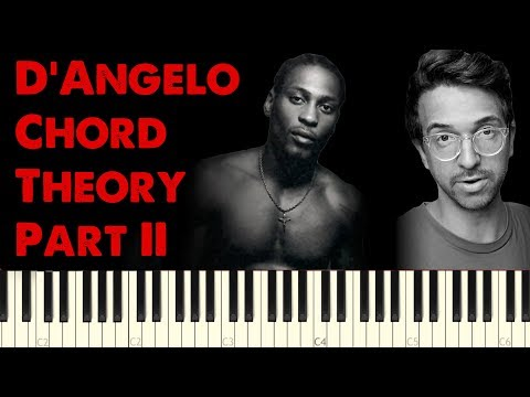 D'Angelo R&B Chord Theory Part II