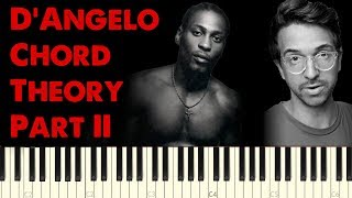 D'Angelo R&B Chord Theory Part II