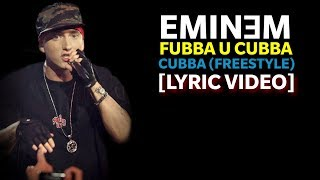 Eminem - Fubba U Cubba Cubba Freestyle (Lyrics) [HQ Audio]