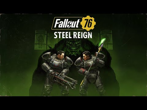 E3 2021: Fallout 76: Steel Reign Coming July 7th; The Pitt Expedition Teased For 2022