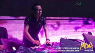 MDM Music Club - DJ Lê Trình - On the mix part 4 - 18/03/2017