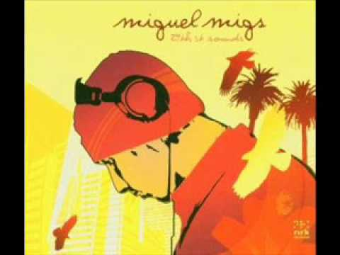 Miguel Migs - Make A Change (Dub The Tech Mix)