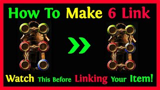 POE How To Make 6 Link Item - Watch This Before Linking Your Item!!!