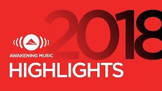 Awakening Music 2018 Highlights