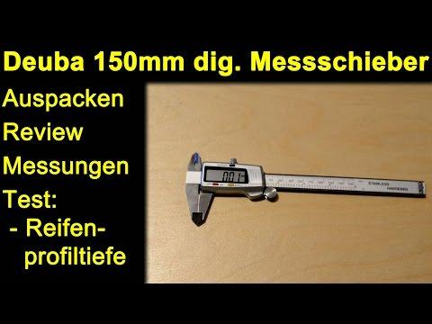 Deuba digitaler 150mm Messschieber - Auspacken Review Test Messungen Reifenprofiltiefe Beständigkeit
