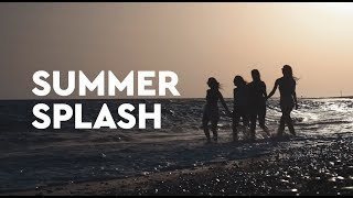 Summer Splash 2019 - Promotion Video