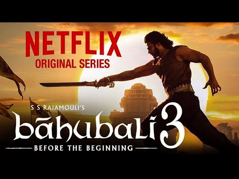 Bahubali 3 By Netflix Update | Original Series | #..