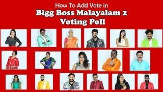 Bigg Boss Malayalam 2 Voting Polls - How To Vote Bigg Boss Malayalam 2 Voting Poll