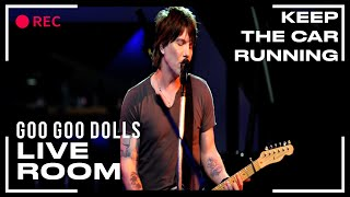 Goo Goo Dolls - Keep The Car Running (Live)